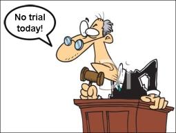 No trial